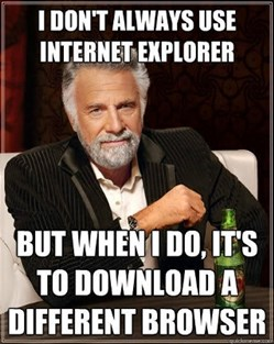 What we think of IE